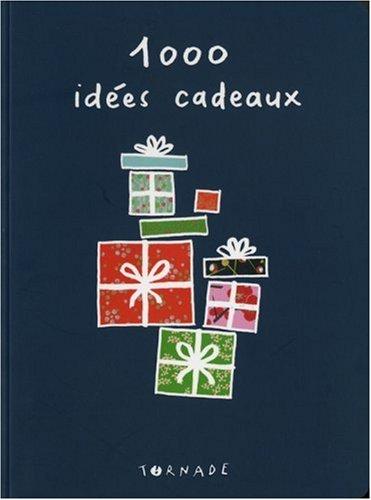 1000 idées de cadeaux: Tornade