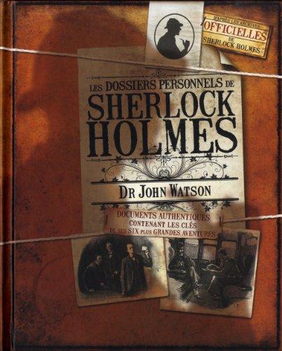 9782354860608: Les dossiers personnels de Sherlock Holmes : Dr John Watson