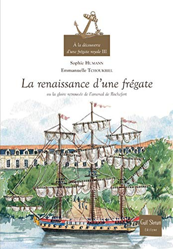 9782354880033: A la decouverte d'une fregate royale (French Edition)