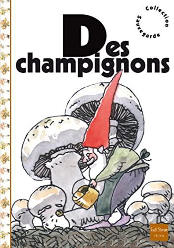 Des champignons: Panafieu, Jean-Baptiste de