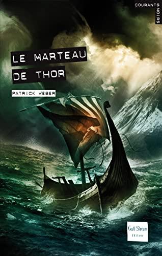 9782354880477: Le marteau de Thor (French Edition)