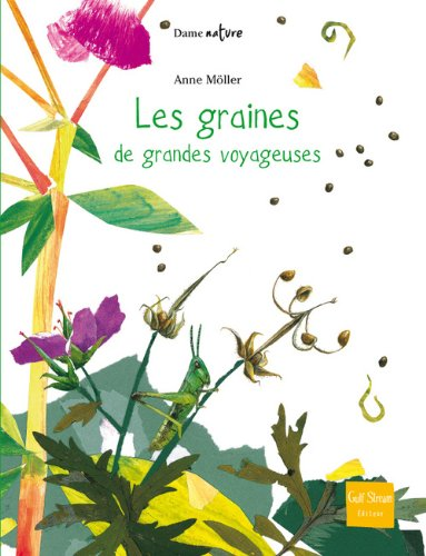 9782354880750: Les graines, de grandes voyageuses
