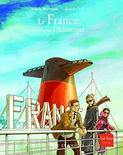 9782354881276: France, Un Rve Sur L'Atlantique(le) (English and French Edition)
