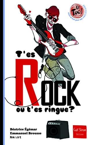 9782354881344: T'es rock ou t'es ringue ? (French Edition)
