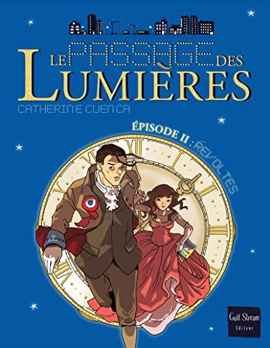 PASSAGE DES LUMIERES II REVOLTES: CUENCA CATHERINE