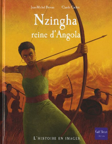 NZINGHA REINE D ANGOLA: DEVEAU J M CACHIN CL