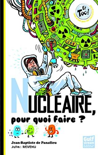 9782354881757: Nucl'aire, Pour Quoi Faire ? (French Edition)