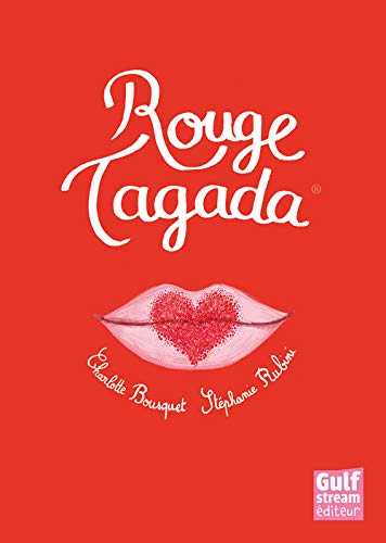 Rouge Tagada: Bousquet, Charlotte