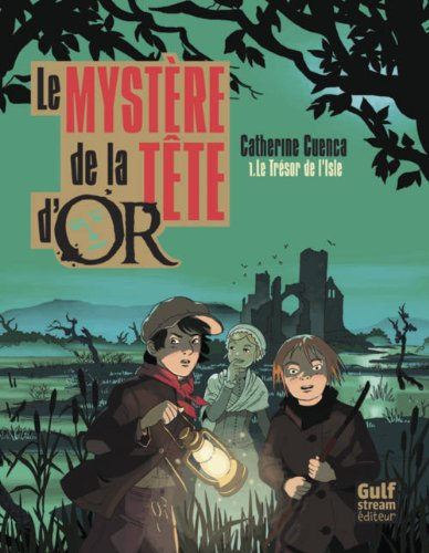 9782354881993: Myst're de La Tte D'Or T1. Tr'sor de L'Isle(le) (English and French Edition)