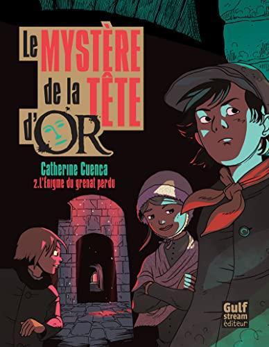 9782354882075: Myst're de La Tte D'Or T2. L'Enigme Du Grenat Perdu(le) (English and French Edition)