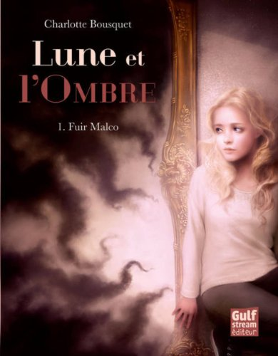 9782354882099: Fuir Malco T1. Lune Et L'Ombre (English and French Edition)