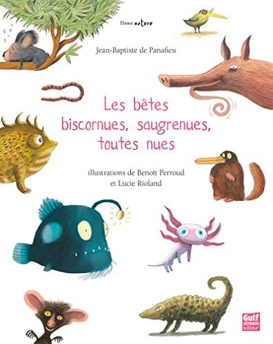 BETES BISCORNUES SAUGRENUES TOUTES NUES: PANAFIEU DE