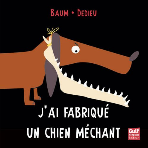 9782354882327: J'Ai Fabriqu' Un Chien M'Chant (English and French Edition)