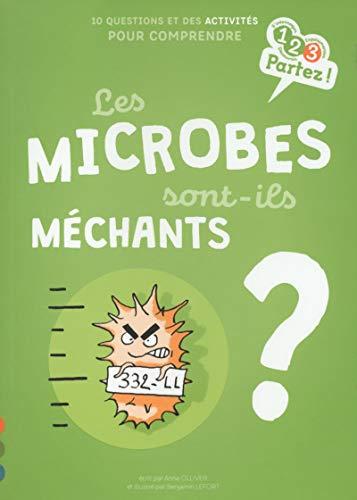 9782354886462: Les MICROBES sont-ils méchants ?