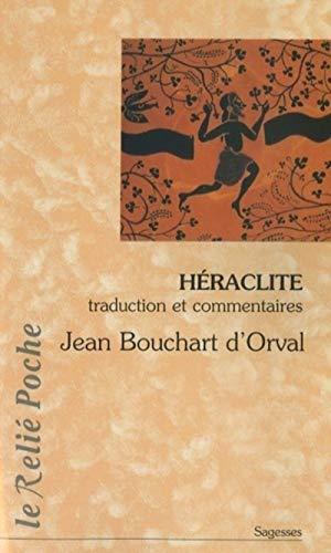 9782354900014: Héraclite : La lumière de l'obscur (Le Relié Poche)