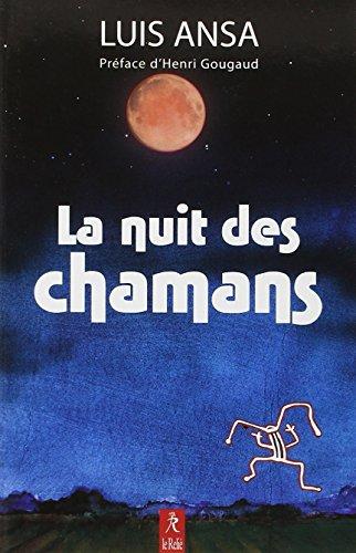 La nuit des chamans: Luis Ansa