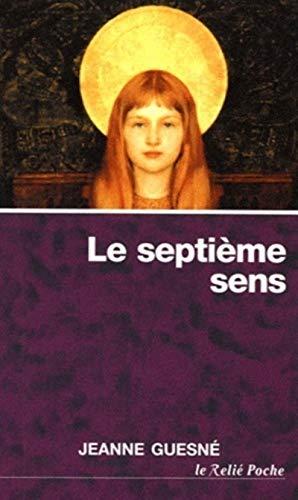 9782354900625: Le 7e sens : Le corps spirituel