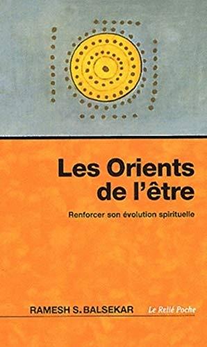 ORIENTS DE L ETRE -LES-: RAMESH BALSEKAR