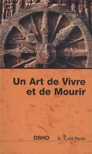 ART DE VIVRE ET DE MOURIR -UN-: OSHO - NED 2014