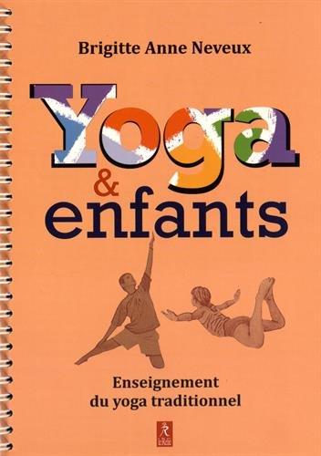 9782354901363: Yoga & enfants : Enseignement du yoga traditionnel