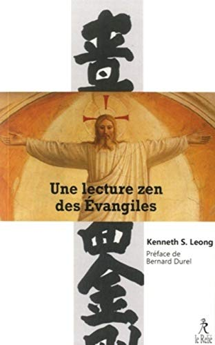 9782354901455: Une lecture zen des Evangiles