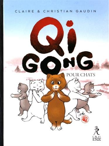 9782354901530: Qi gong pour chats