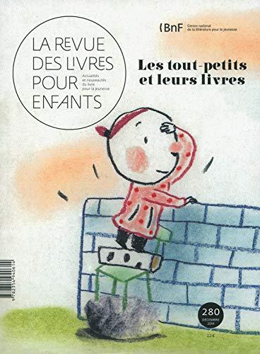 9782354940614: La revue des livres pour enfants: Les tout-petits et leurs livres