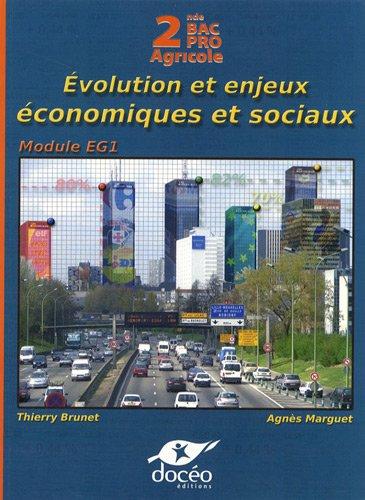 9782354970703: Economie 2e Bac Pro Agricole : Evolution et enjeux économiques et sociaux - Manuel de classe