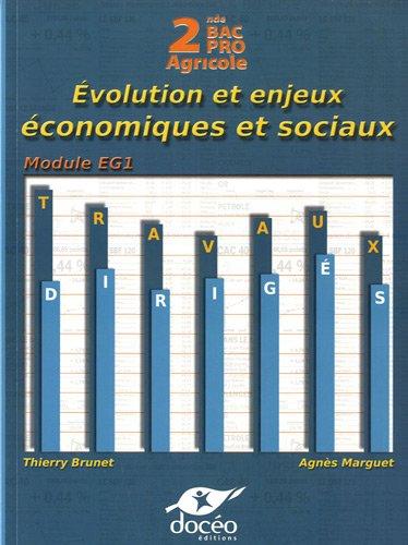 9782354970710: Economie 2e Bac Pro Agricole : Evolution et enjeux économiques et sociaux - Travaux dirigés