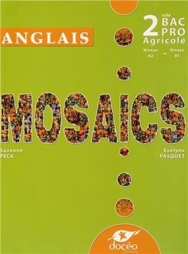 9782354970802: bac pro agricole - seconde - mosaics - module eg2 - manuel