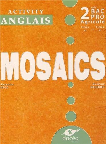 9782354970819: Anglais 2e Bac Pro Agricole Mosaïcs : Activity book