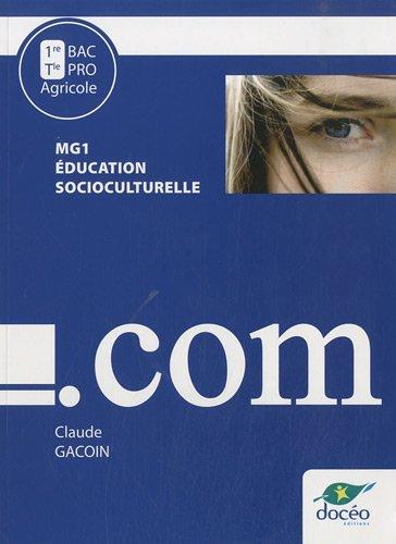 9782354970833: bac pro - sociculturel - module mg1 - 1er/terminale - manuel