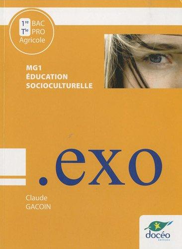 9782354970840: Education socioculturelle MG1, 1e et Te Bac Pro Agricole : Travaux dirigés
