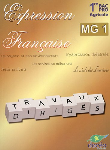 9782354970932: Expression française 1e Bac Pro agricole MG 1 : Travaux dirigés