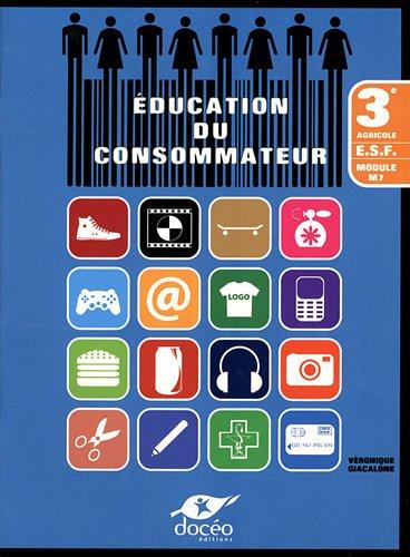 9782354971014: Education du consommateur 3e agricole ESF : Module M7
