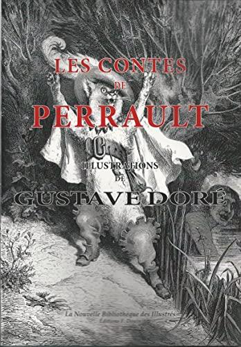 9782354980726: Les contes de PERRAULT illustrés par Gustave DORE