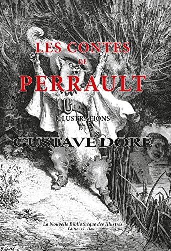 9782354980870: Les contes de Perrault illustrés par Gustave Doré