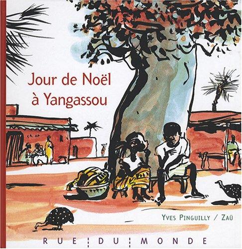 9782355040092: Jour de Noël à Yangassou (French Edition)
