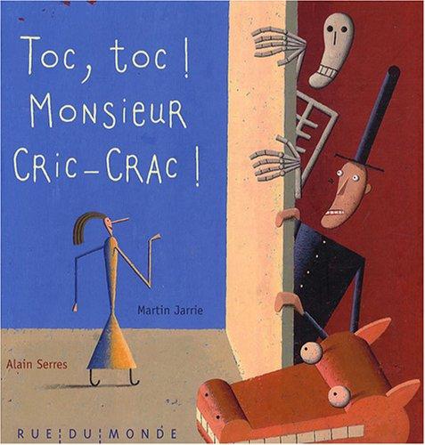 9782355040306: Toc, toc ! Monsieur Cric-Crac ! (French Edition)