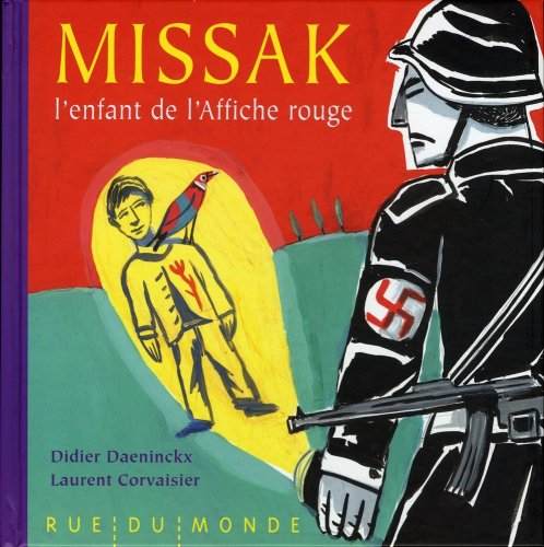 Missak, l'enfant de l'affiche rouge: Didier Daeninckx, Laurent