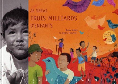 9782355040870: Je serai trois milliards d'enfants (French Edition)
