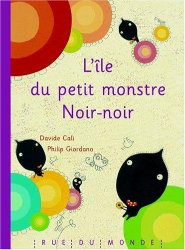 Ile du petit monstre Noir-noir (L'): Cali, Davide
