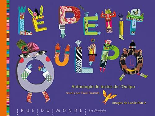 Le petit Oulipo - Anthologie de textes (2355041385) by Paul Fournel
