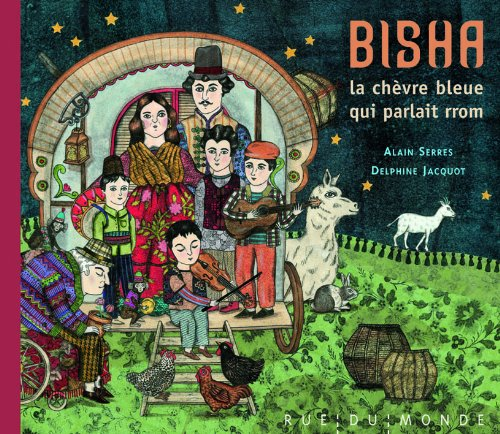 9782355041600: Bisha, la chèvre bleue qui parlait rrom (French Edition)