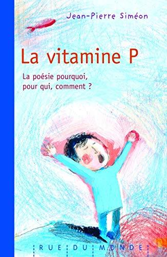 Vitamine P (La): Siméon, Jean-Pierre