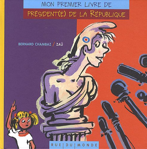 9782355042089: Mon premier livre de pr�sident(e) de la R�publique