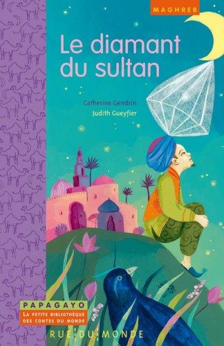 9782355042140: Le diamant du sultan : Un conte du Maghreb