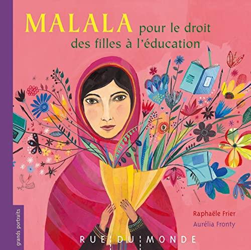 9782355043932: Malala pour le droit des filles � l'�ducation