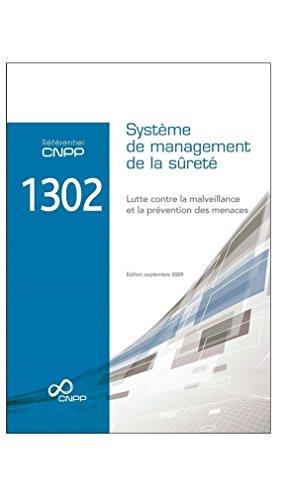 9782355050503: Référentiel CNPP 1302 : Système de management de la sûreté. Lutte contre la malveillance et prévention des menaces