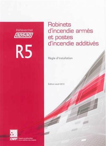 9782355051081: Robinets d'incendie armés et postes d'incendie additivés : Règle d'installation